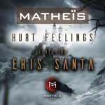 Matheïs HURT FEELINGS featuring Eris Santa