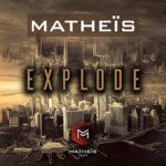 Matheïs EXPLODE
